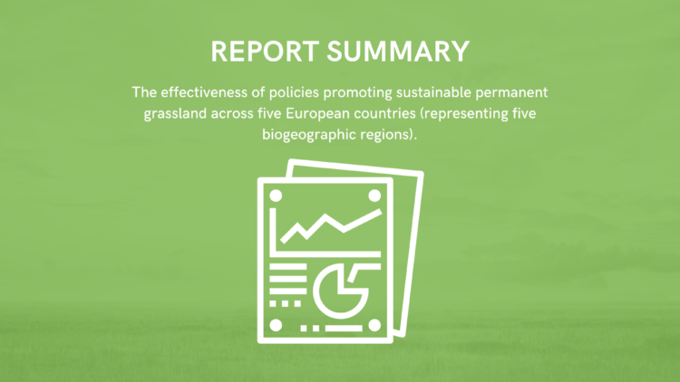 The effectiveness of policies promoting sustainable permanent grassland across five European countries (representing five biogeographic regions)